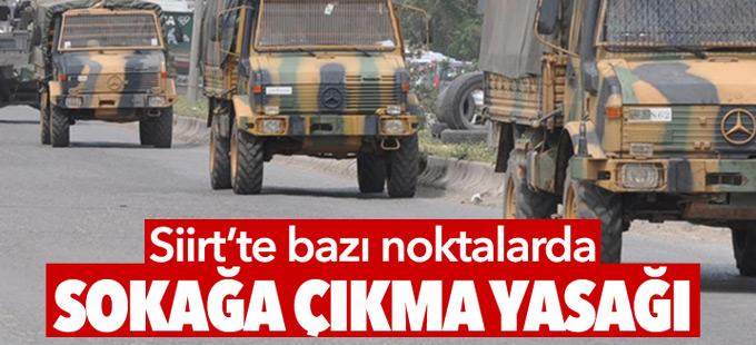 Siirt'te 'sokağa çıkma yasağı' ilan edildi
