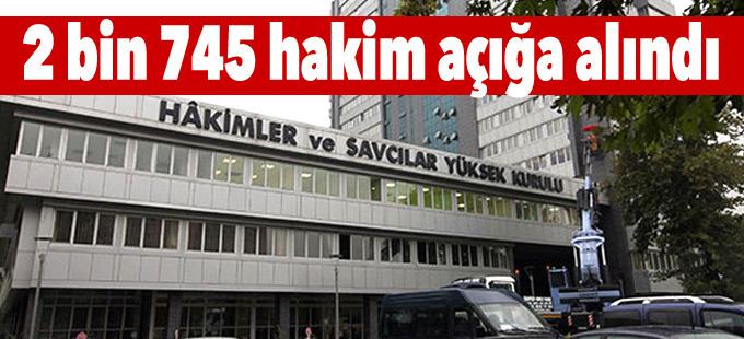 HSYK, 2 bin 745 hakimi açığa aldı