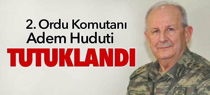 2. Ordu Komutanı Adem Huduti tutuklandı