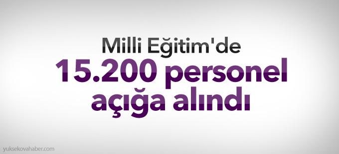 Milli Eğitim'de 15.200 personel açığa alındı