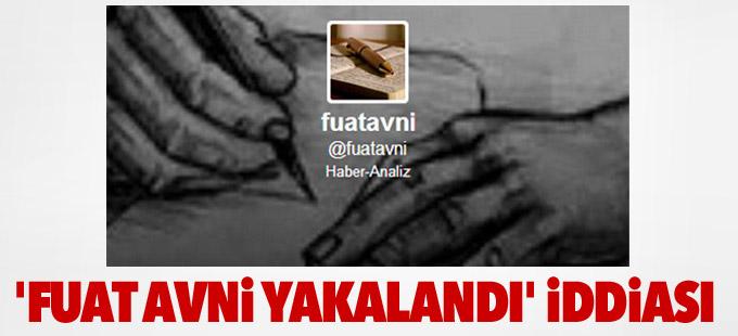 'Fuat Avni yakalandı' iddiası