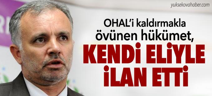 Bilgen: OHAL'i kaldırmakla övünen hükümet, kendi eliyle ilan etti