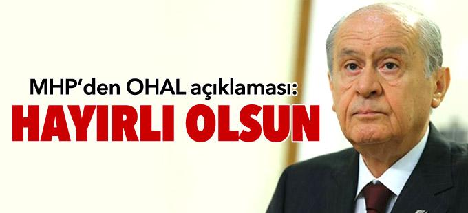 MHP'den OHAL açıklaması: Hayırlı olsun