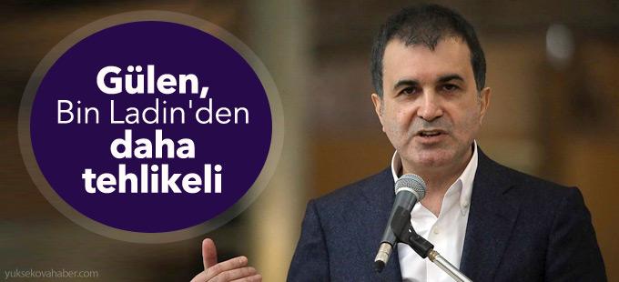 AB Bakanı: Fethullah Gülen, Usame Bin Ladin'den daha tehlikelidir!