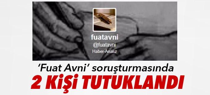 'Fuat Avni' soruşturmasında 2 kişi tutuklandı