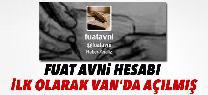 Fuat Avni hesabı ilk olarak Van'da açılmış