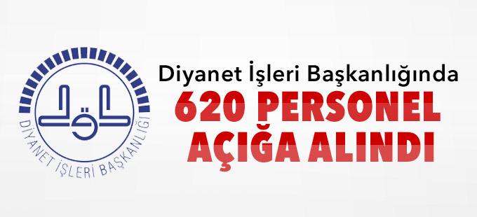 Diyanet'te 620 kişi görevden uzaklaştırıldı