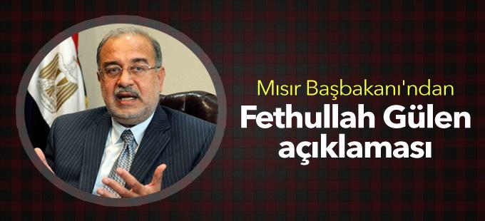 Mısır Başbakanı'ndan Fethullah Gülen açıklaması