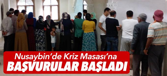 Nusaybin'de Kriz Masası'na başvurular başladı