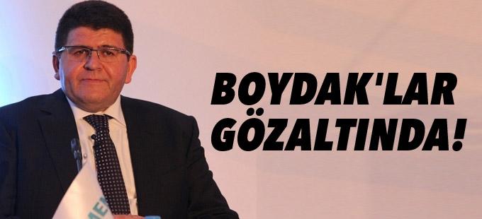 Boydak'lar gözaltında!