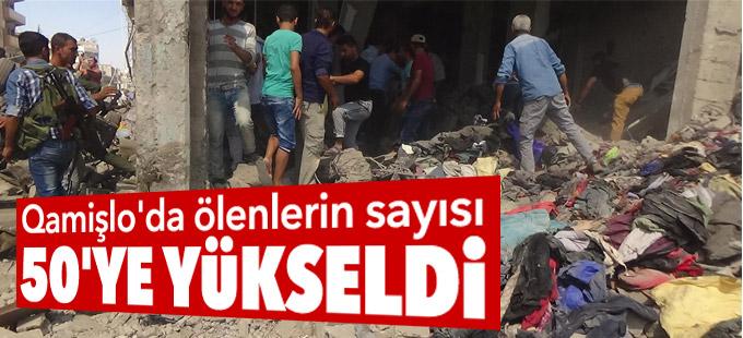 Qamişlo'da ölenlerin sayısı 50'ye yükseldi