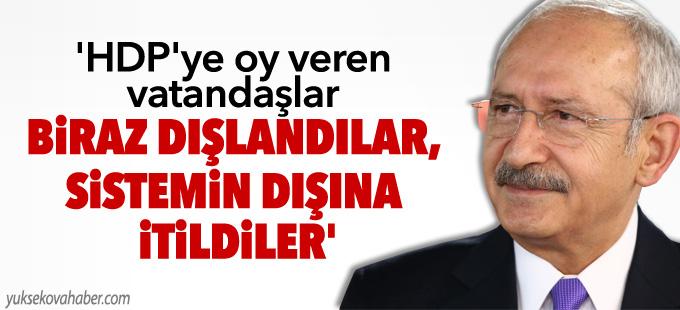 'HDP'ye oy veren vatandaşlar biraz dışlandılar, sistemin dışına itildiler'
