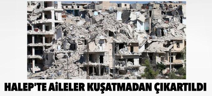 Halep'te 'aileler kuşatmadan çıkartıldı'