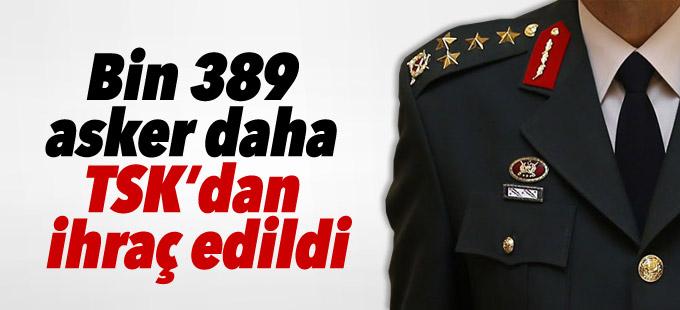 Bin 389 asker daha TSK'dan ihraç edildi