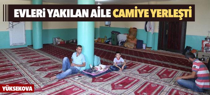 Yüksekova: Evleri yakılan aile camiye yerleşti