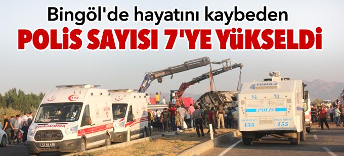 Bingöl'de hayatını kaybeden polis sayısı 7'ye yükseldi