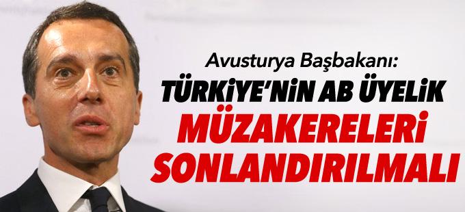 Avusturya Başbakanı: Türkiye'nin AB üyelik müzakereleri sonlandırılmalı