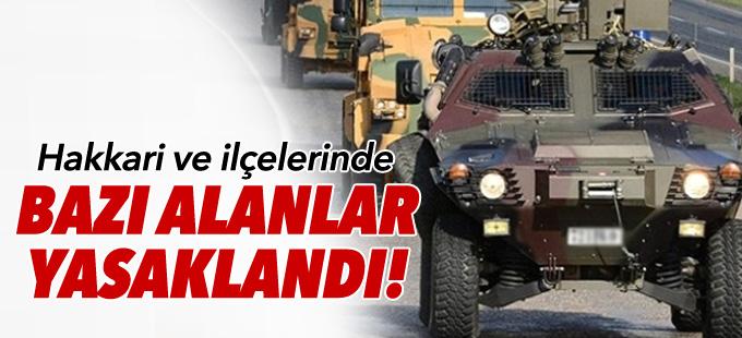 Hakkari ve ilçelerinde 'Özel Güvenlik Bölgesi' ilanı