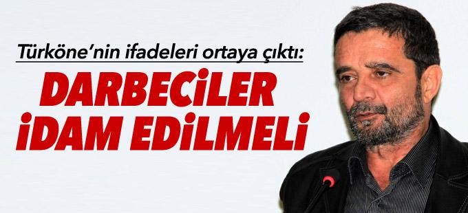 Mümtazer Türköne: Darbeciler idam edilmeli
