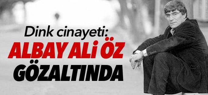 Dink cinayeti: Albay Ali Öz ile 2 jandarma istihbaratçı gözaltında