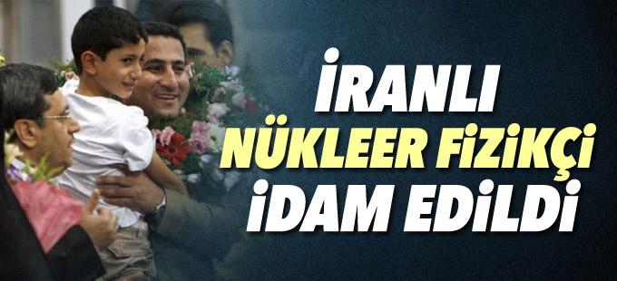 İranlı nükleer fizikçi 'idam edildi'
