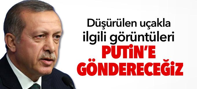 Erdoğan: Düşürülen uçakla ilgili görüntüleri Putin'e göndereceğiz