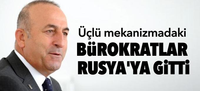 Çavuşoğlu: Üçlü mekanizmadaki bürokratlar Rusya'ya gitti