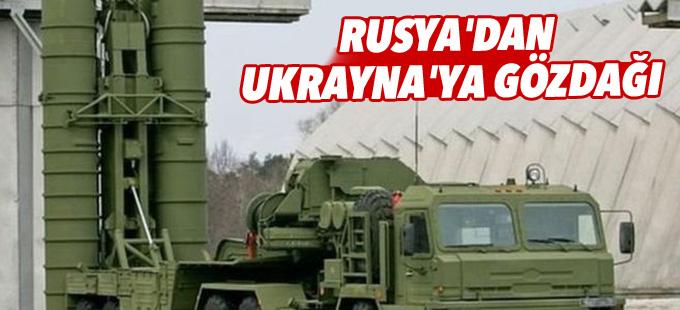 Rusya'dan Ukrayna'ya gözdağı: Kırım'a S-400 füzeleri gönderildi