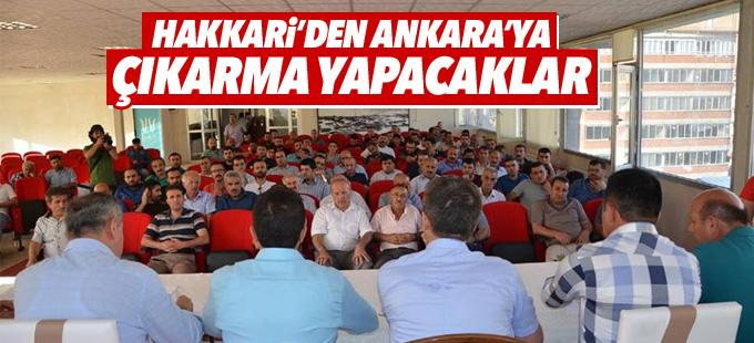 Hakkari'den Ankara'ya çıkarma yapacaklar