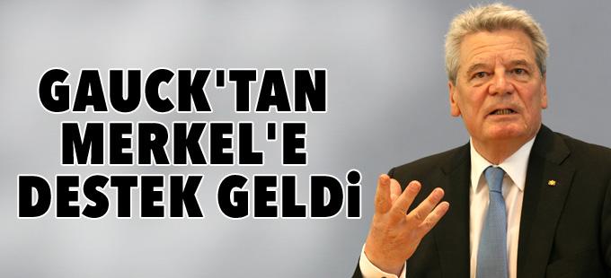 Gauck'tan Merkel'e destek geldi
