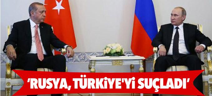 Foreign Policy: Rusya, Türkiye'yi suçladı