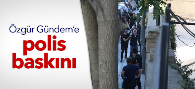Özgür Gündem'e polis baskını: Gazeteciler gözaltında
