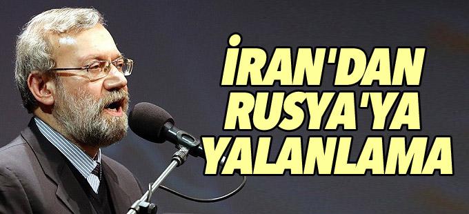 İran'dan Rusya'ya yalanlama