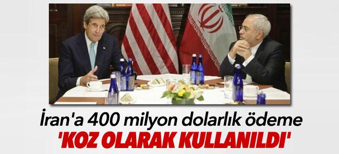 ABD: İran'a 400 milyon dolarlık ödeme 'koz olarak kullanıldı'