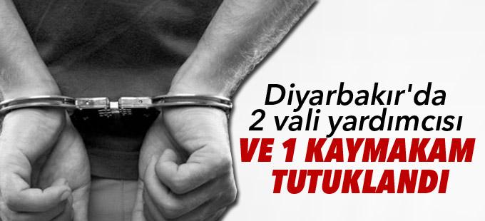 Diyarbakır'da 2 vali yardımcısı ve 1 kaymakam tutuklandı