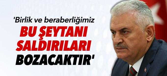 'Birlik ve beraberliğimiz bu şeytani saldırıları bozacaktır'