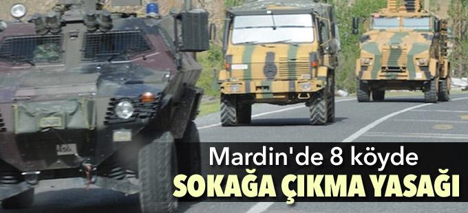 Mardin'de 8 köyde sokağa çıkma yasağı