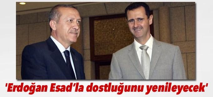 'Erdoğan Esad'la dostluğunu yenileyecek'