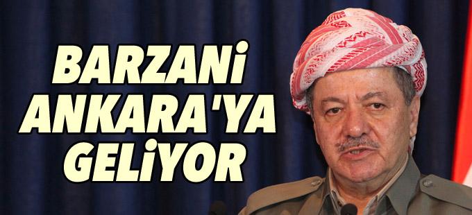 Barzani Ankara'ya geliyor