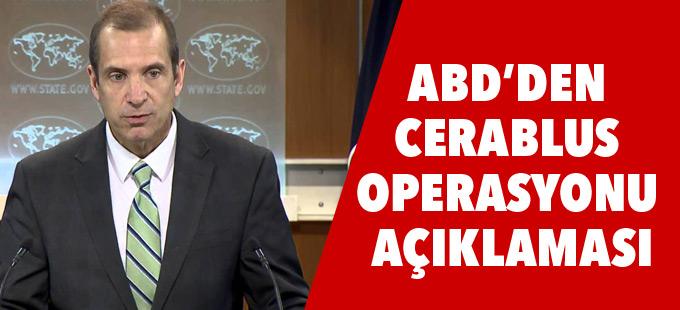 ABD'den Cerablus operasyonu hakkında açıklama