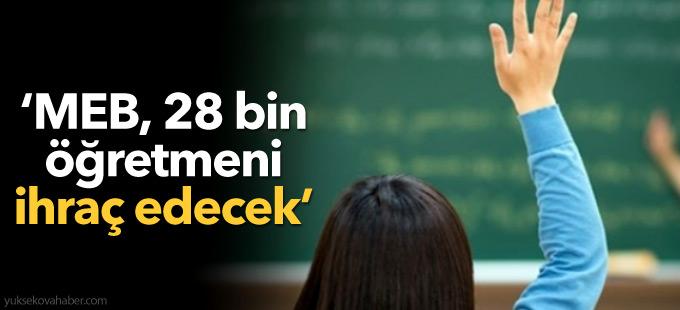 Sabah: MEB, 28 bin FETÖ'cü öğretmeni ihraç edecek