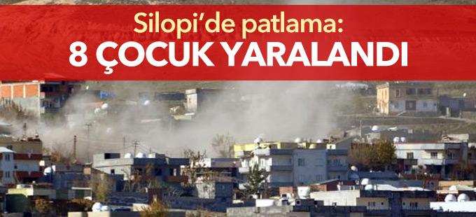Silopi'de patlama: 8 çocuk yaralandı