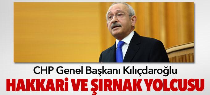Kılıçdaroğlu Hakkari ve Şırnak'a gelecek