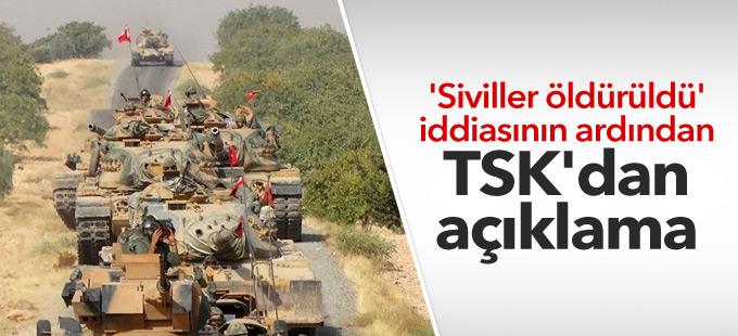 'Siviller öldürüldü' iddiasının ardından TSK'dan açıklama