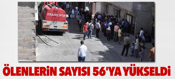 Antep'te ölenlerin sayısı 56'ya yükseldi