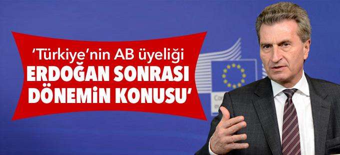 'Türkiye'nin AB üyeliği Erdoğan sonrası dönemin konusu'