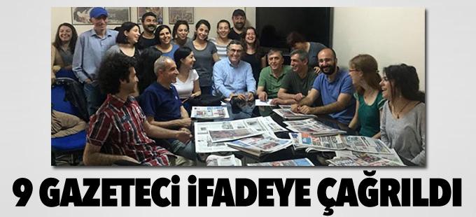 Özgür Gündem'e destek veren 9 gazeteci ifadeye çağrıldı