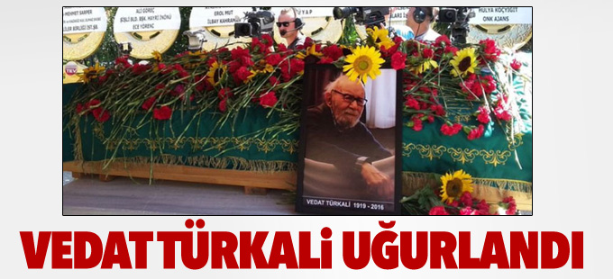Vedat Türkali uğurlandı