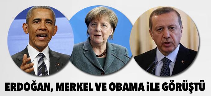 Erdoğan, Merkel ve Obama ile görüştü