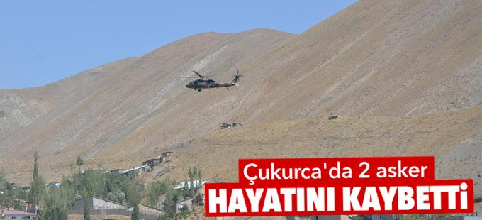 Çukurca'da 2 asker hayatını kaybetti
